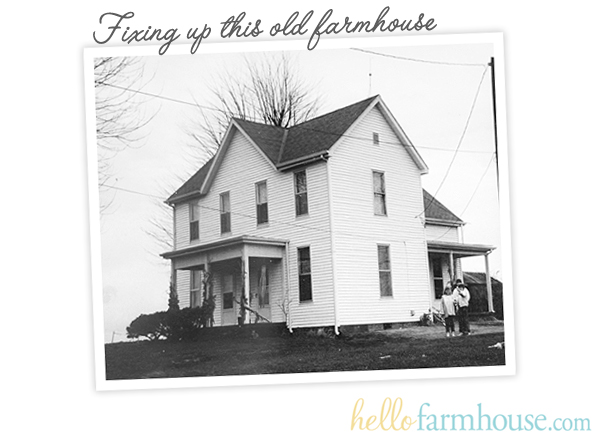 Our farmhouse fixer upper