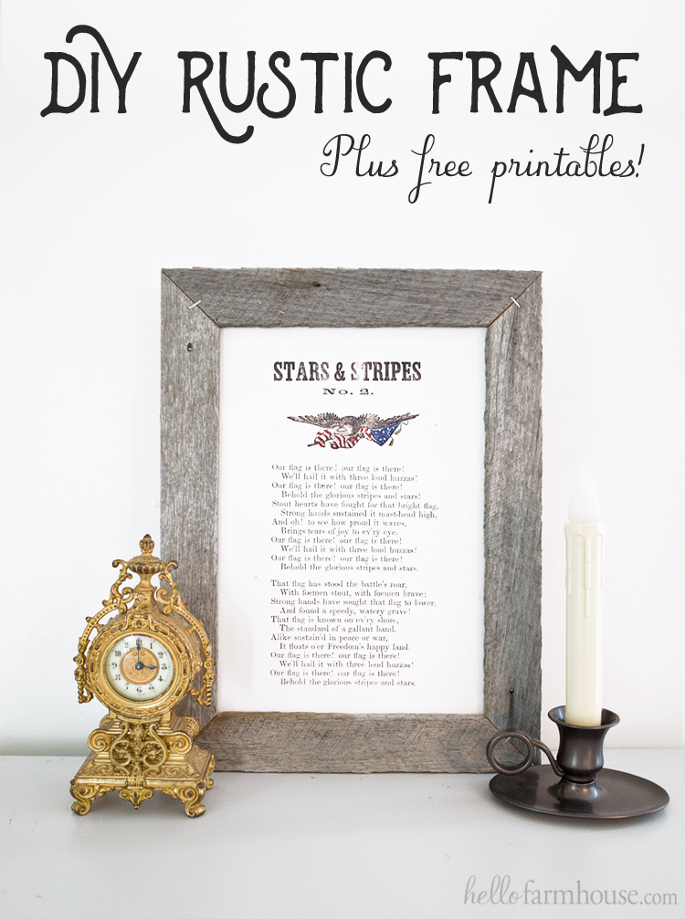 How to make an Easy DIY Rustic Frame (Plus Free Printables!) - Hello ...